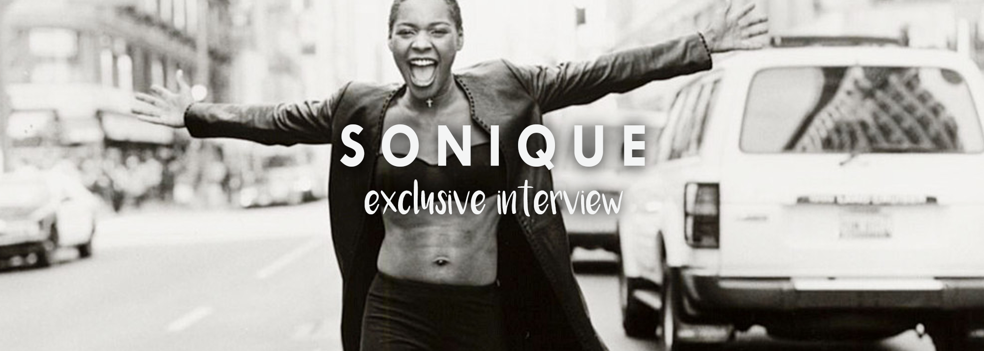 A Sonique Interview Exclusive.