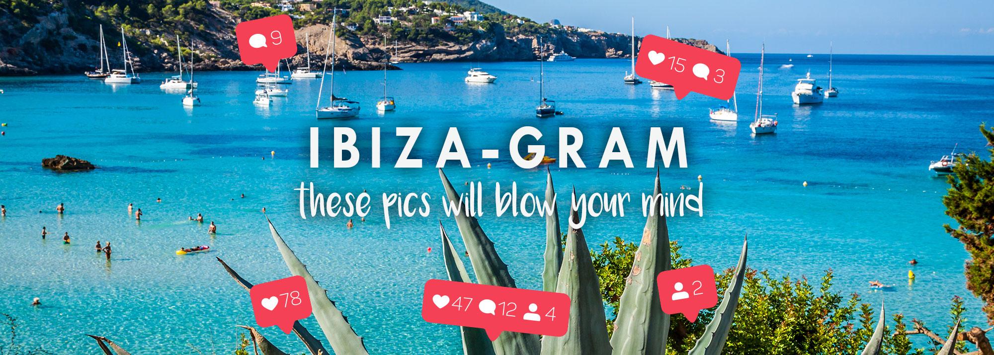 Ibiza – Gram!
