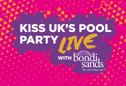 Kiss UK Pool party live with Bondi Sands
