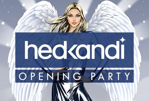 HEDKANDI OPENING