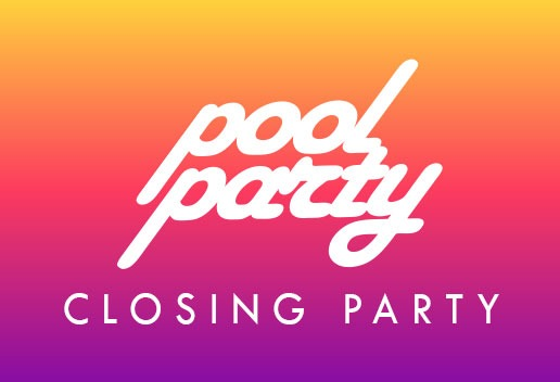 Pool Party Closing