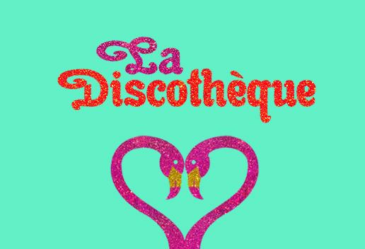 La Discothèque