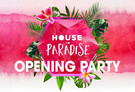 House in Paradise opening